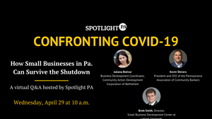 Spotlight PA and a panel of experts took questions from Pa. small business owners on April 29.