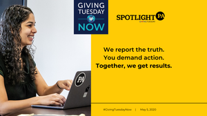 From May 5-7, your gift to support Spotlight PA's essential public-service journalism will be DOUBLED.